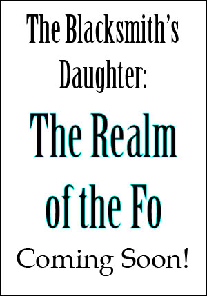 The Blacksmith's Daughter: The Realm of the Fo by Oliver Neubert -- book cover