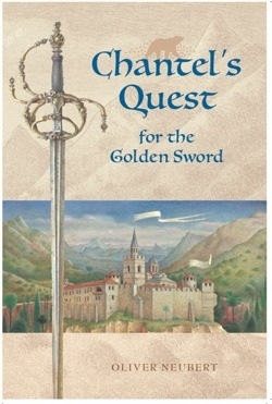 Chantel's Quest for the Golden Sword by Oliver Neubert -- book cover