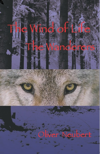 The Wind of Life: The Wanderers by Oliver Neubert -- book cover